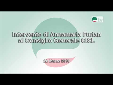 Intervento Furlan Consiglio Generale CISL