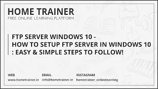 How to Setup an FTP Server in Windows 10 : Easy & Simple Steps to Follow!