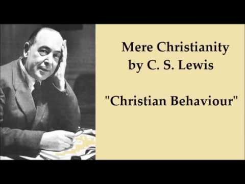 Christian Behaviour.  C S Lewis
