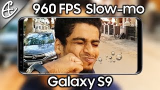 Galaxy S9 960 FPS Super Slow-mo - A Close Look!