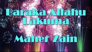 Maher Zain - بارك الله لكما Baraka Allahu Lakuma (Song & Lyrics)