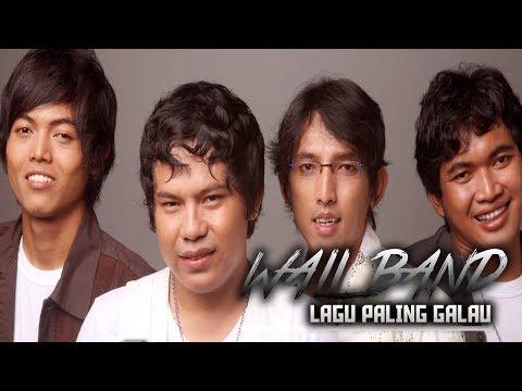 WALI BAND - Lagu Wali Paling Galau | Sedih | Bikin Nangis