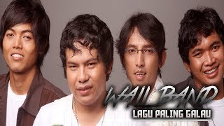 Video WALI BAND - Lagu Wali Paling Galau 2017-2018 | Sedih | Bikin Nangis download MP3, 3GP, MP4, WEBM, AVI, FLV Maret 2018