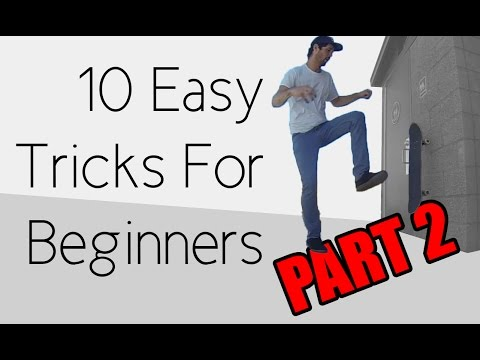 10 Easy Beginner Skateboard Tricks PART 2