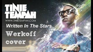 Tinie Tempah - Written In The Stars - werkoff cover