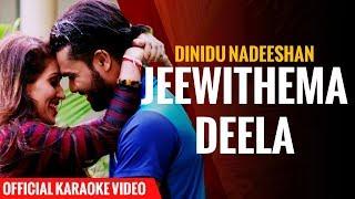 Jeewithema Deela Official Karaoke Video | Dinidu Nadeeshan | Sinhala Karaoke Song