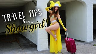 Top 10 Travel Tips from a Showgirl | VLOG | Tea & Glitter