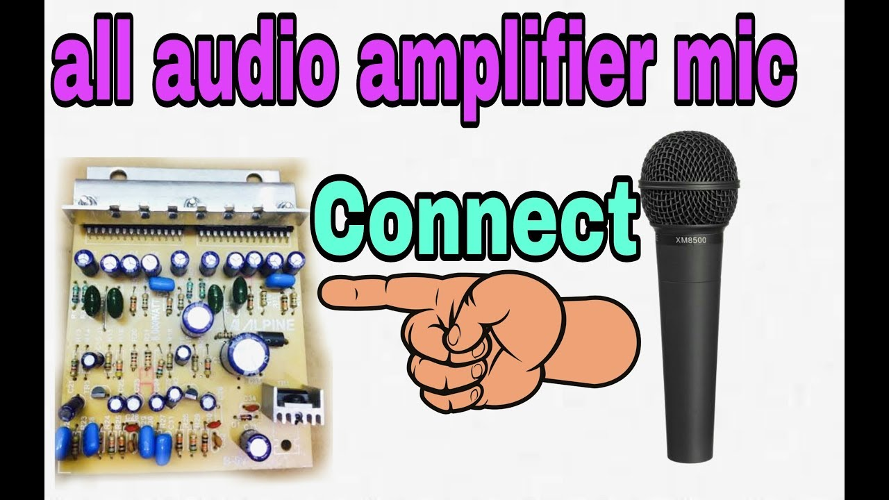 How To Make Mic Connect All Audio Amplifier Kit 4440kit 6283kit Circuit Microphone Diagram Pre 6283kit100 Working Korba