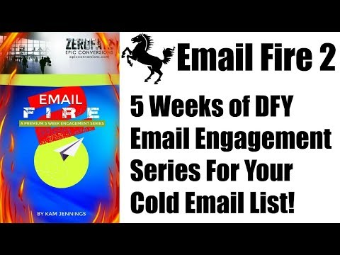 Email Fire 2 Review Bonus - 5 Weeks of DFY Premium Email Engagement Series For Your Cold Email List. http://bit.ly/2ZvaiiA