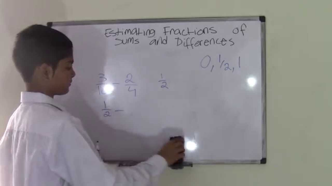 small resolution of 5th Grade Math Estimating Sums and Difference of Fractions - YouTube