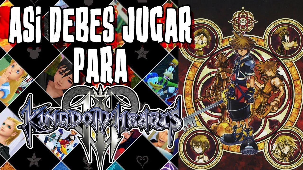 El Orden Que Debes Seguir Para Jugar A Kingdom Hearts 3 Ishierro