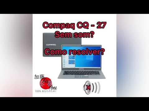 Notebook compaq CQ-27 sem Áudio?#windows #compaq