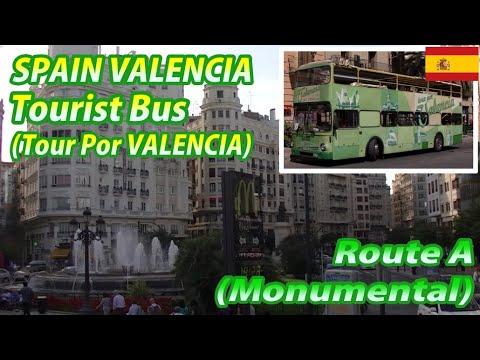 SPAIN VALENCIA Tourist Bus (Tour Por VALENCIA) Route A (Monumental)
