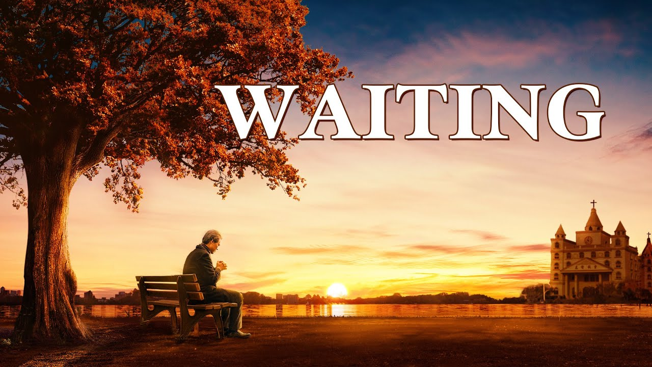 """Gospel Movie Trailer """"Waiting""""   Hear the Voice of God and Welcome the Lord"""