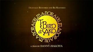 Video ABS-CBN Film Restoration: T-Bird at Ako Trailer download MP3, 3GP, MP4, WEBM, AVI, FLV November 2017