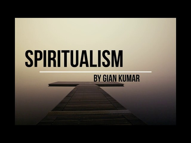 Spiritualism by Gian Kumar