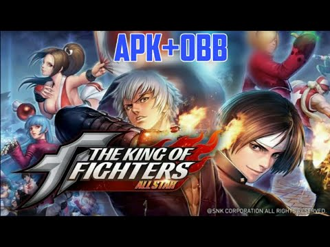 The King Of Fighters Allstar Android Game Apk Obb New Fighting