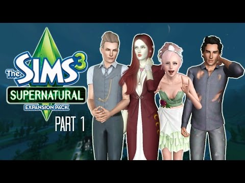 Let's Play: The Sims 3 Supernatural | Part 1 | Magic Powers