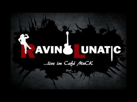 Raving Lunatic live @ Café MuCK - 15.10.2015