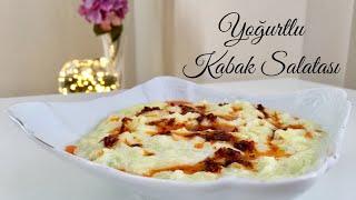 Sağlıklı Yoğurtlu Kabak Salatası (Mezesi) - Pratik Tarif / Yemek Tarifleri - Melis'in Mutfağı