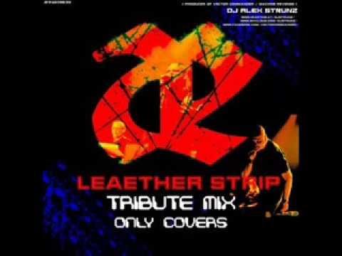 Leaether Strip Tribute - Only Covers  (Dj Alex Strunz)