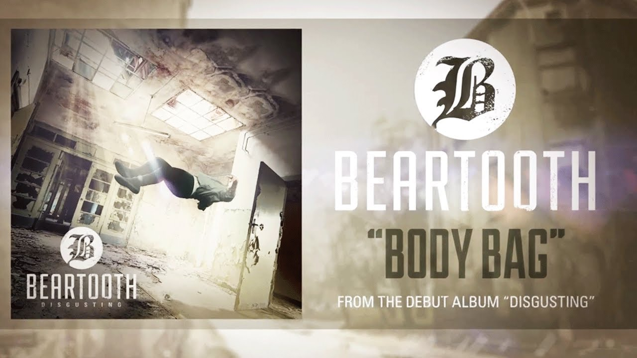 Beartooth - Body Bag (Audio)