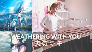 Weathering With You [Marimba Cover] 天気の子/Running with Hina/Is There Still Anything That Love Can Do?