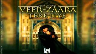 Veer Zara - Tere Liye (Dj Mantra 2010 Remix)