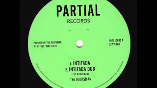 "The Rootsman - Intifada - Partial Records 10"" PRTL10003A"
