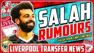 LIVERPOOL TO SELL SALAH? LFC Transfer News