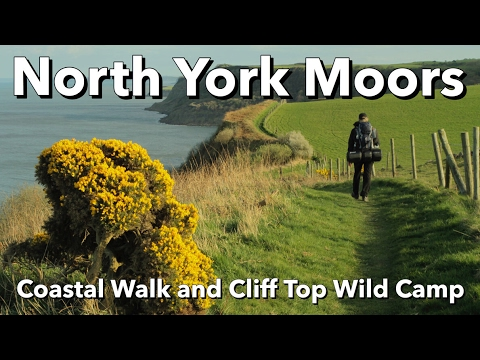 North York Moors - Coastal Walk and Cliff Top Wild Camp