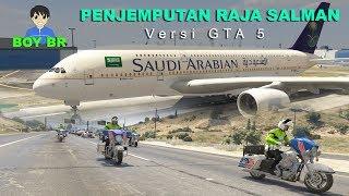 PENJEMPUTAN RAJA SALMAN Versi GTA V - GTA 5 MOD INDONESIA