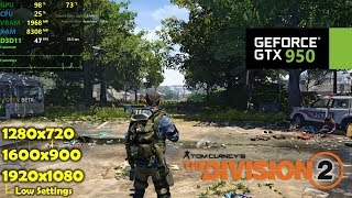 GTX 950 | The Division 2 - 1080p, 900p, 720p - Low Settings!