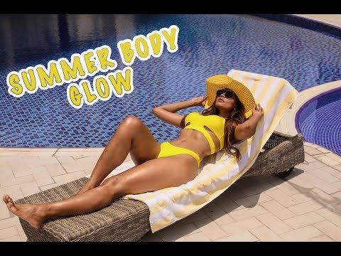 SUMMER BODY GLOW | GET GLOWING SKIN THIS SUMMER!! | Bosslady Shruti