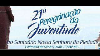 #GUADALUPEnaSERRA   21ª Peregrinação da Juventude ao Santuário da Padroeira de Minas Gerais