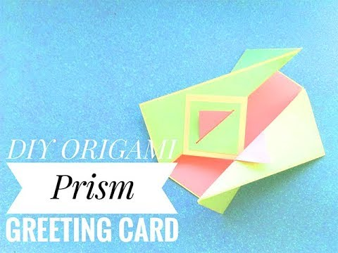 "DIY ORIGAMI - ""Prism"" greeting card with folds"