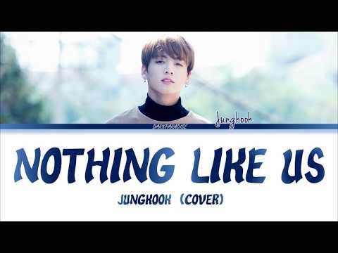 Jungkook - Nothing Like Us (COVER) Lyrics