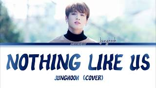 Gambar cover Jungkook - Nothing Like Us (COVER) Lyrics