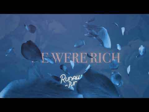 Runaway-June-We-Were-Rich-Official-Audio