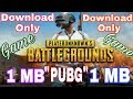 (1 MB) How to download PUBG PC Game in 1 MB in Hindi By Sitaramabhyam Namah  With Proof 100%