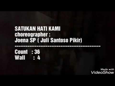 Satukan Hati Kami Line Dance Count : 36 Wall : 4 Choreographer : Joena SP (Juli Santoso Pikir)