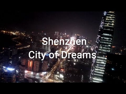 Shenzhen City of dreams by ChickSourcing a China Sourcing Agent
