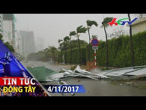 Bão số 12 giật cấp 15 đổ bộ Phú Yên - Khánh Hòa | TIN TỨC ĐÔNG TÂY - 4/11/2017