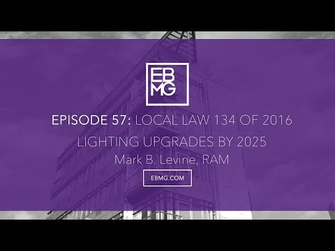 New York City Local Law 134 of 2016 - Lighting Upgrades in Buildings by 2025