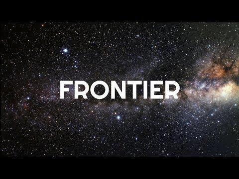 FRONTIER, Part 24: Loud Chewing