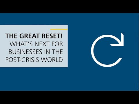 The great reset: What's next for businesses in the post-crisis world