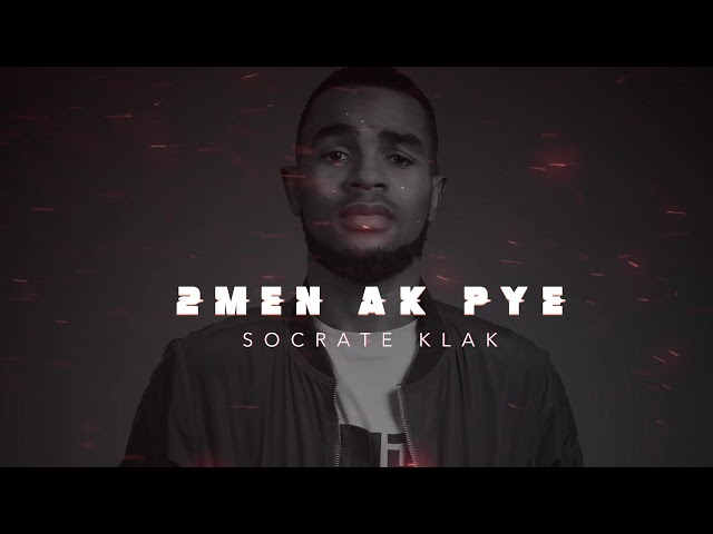 Socrate Klak - 2 Men Ak Pye (Official Audio)