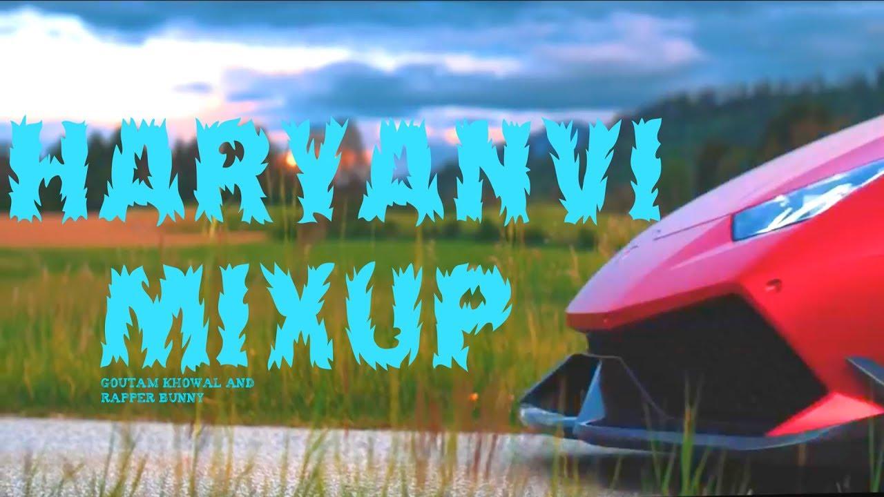 Haryanvi Mixup  | Dj Song 2017 | Goutam Khowal | Rapper Bunny