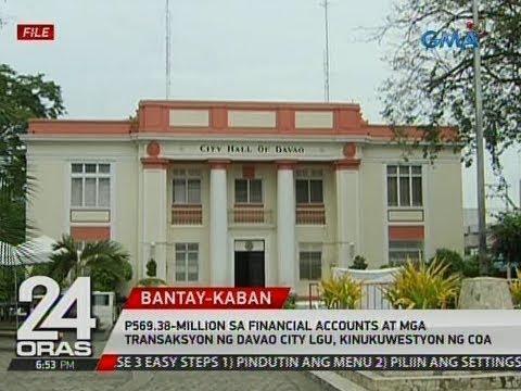 P569.38-million sa financial accounts at mga transaksyon ng Davao City LGU, kinukuwestyon ng COA