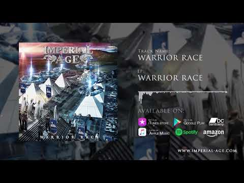 IMPERIAL AGE - WARRIOR RACE [FULL EP STREAM] (2016)